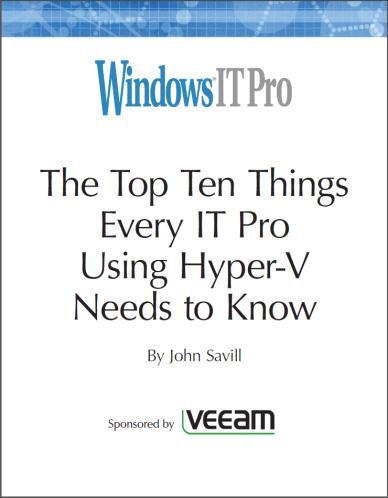 The top 10 things every IT Pro using Hyper-V needs to know