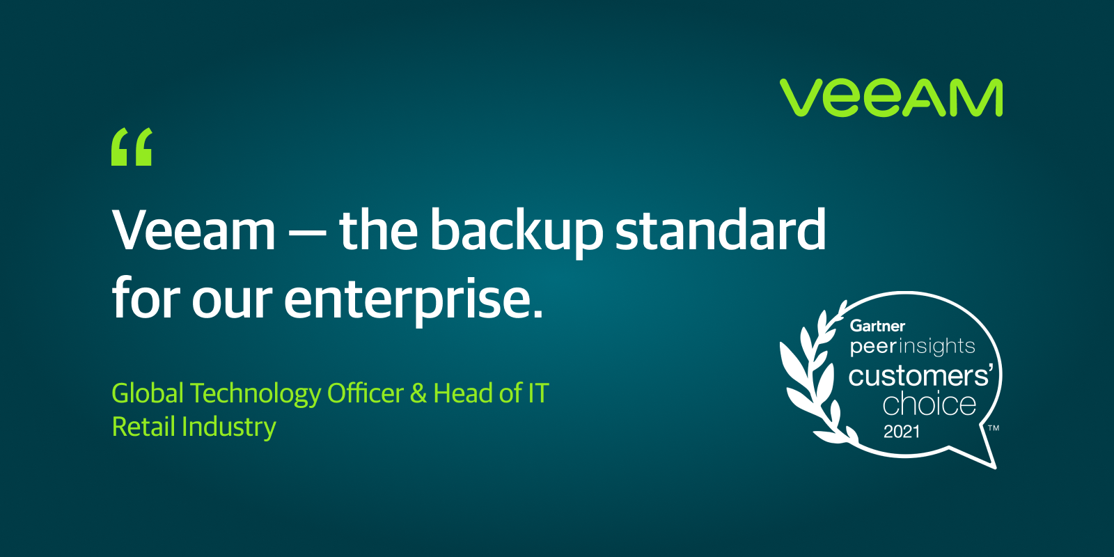 Veeam Recognized as a 2021 Gartner Peer Insights Customers' Choice in the Data Center Backup and Recovery Solutions market