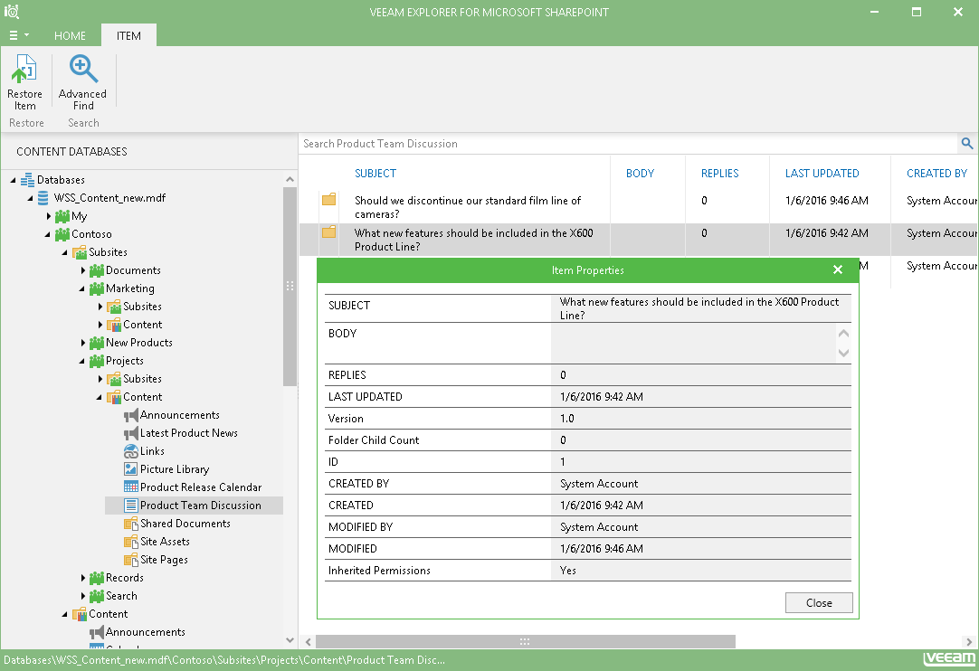 Veeam Explorer for Microsoft SharePoint gives you vital information about items that you are about to restore.