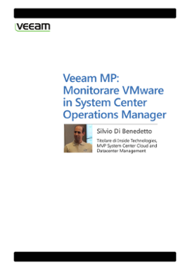 Veeam MP: Monitorare VMware in System Center Operations Manager