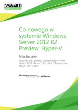 Co nowego w systemie Windows Server 2012 R2 Preview: Hyper-V