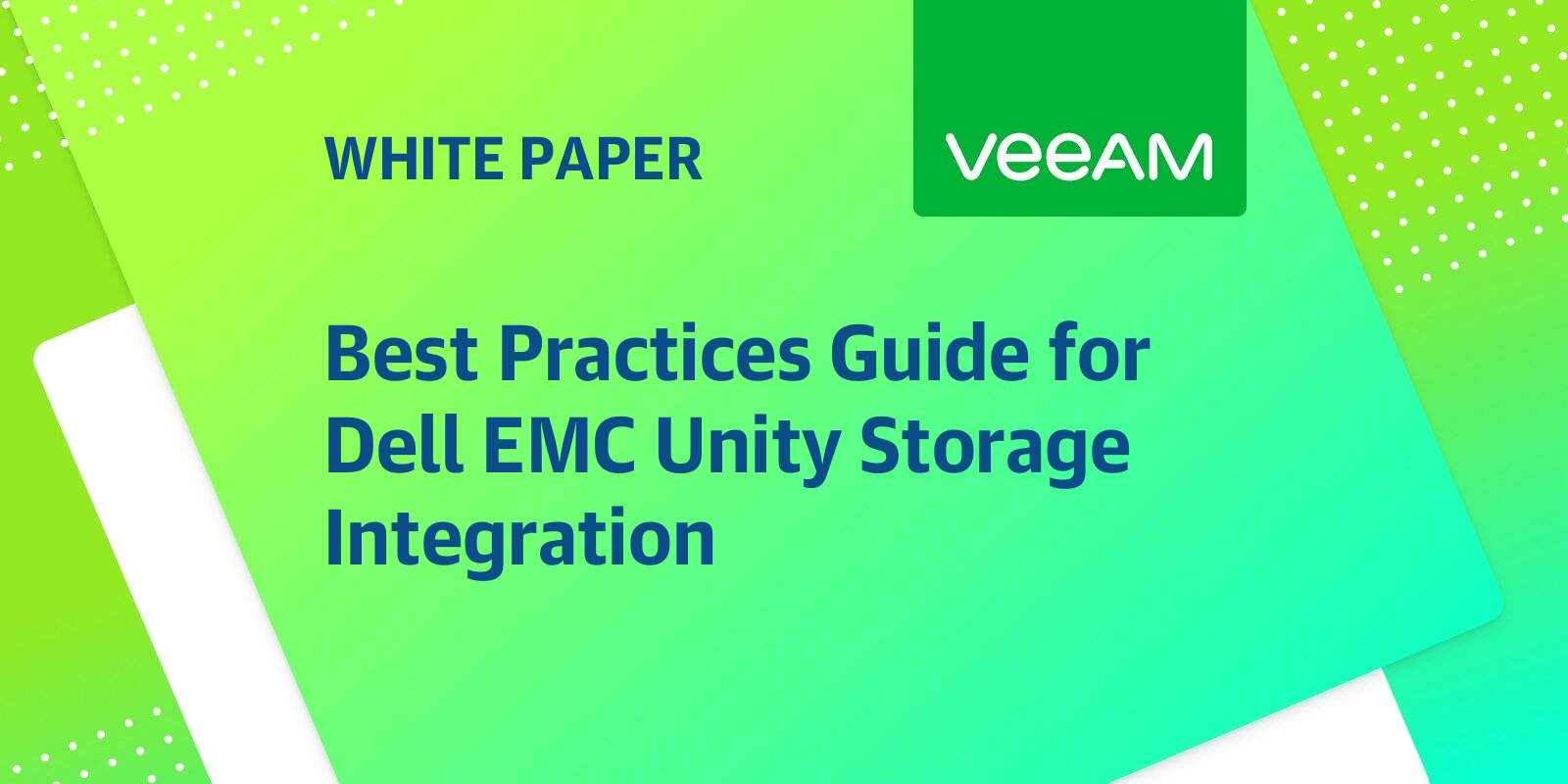 Best Practices Guide for Dell EMC Unity Storage Integration