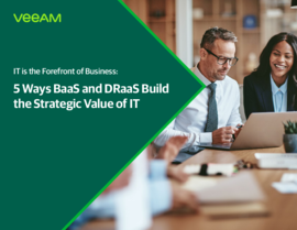5 Ways BaaS and DRaaS Build the Strategic Value of IT
