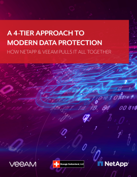 A 4-Tier Approach to Modern Data Protection - How NetApp & Veeam Pulls It All Together