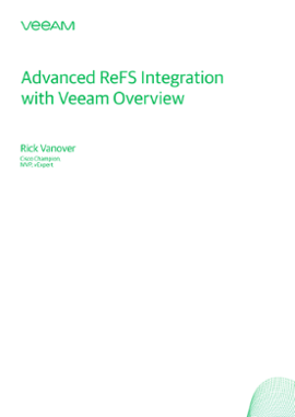 Advanced ReFS Integration with Veeam Overview