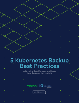 Veeam + Kasten: 5 Kubernetes Backup Best Practices