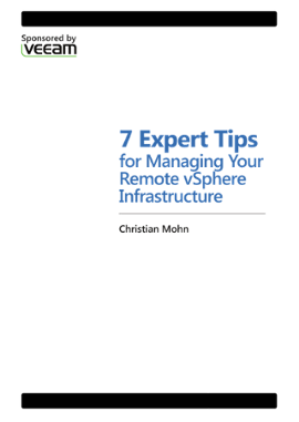 7 Expert Tips for Managing Your Remote vSphere Infrastructure