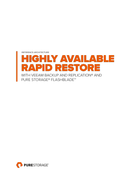 Reference Architecture: Highly Available Rapid Restore with Veeam Backup & Replication and Pure Storage FlashBlade
