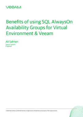 Benefits of using SQL AlwaysOn Availability Groups for Virtual Environment & Veeam