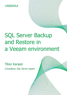 SQL Server Backup and Restore in a Veeam environment